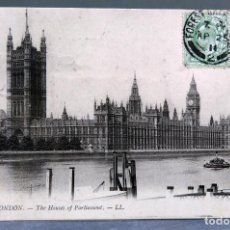 Postales: POSTAL LONDON LONDRES THE HOUSES OF PARLIAMENT LL CIRCULADA SELLO 1911. Lote 195103223
