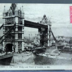 Postales: POSTAL LONDON LONDRES THE TOWER BRIDGE AND TOWER OF LONDON LL CIRCULADA SELLO 1911. Lote 195103411