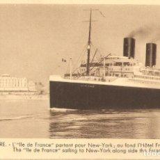 Postales: POSTAL, LE HAVRE, VAPOR ILE DE FRANCE Y HOTEL FRASCATI, SIN CIRCULAR. Lote 195306076