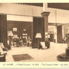 Postales: POSTAL, LE HAVRE, HOTEL FRASCATI, SIN CIRCULAR. Lote 195306221