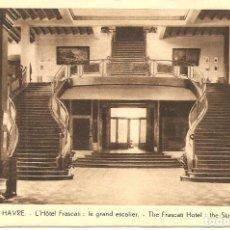 Postales: POSTAL, LE HAVRE, HOTEL FRASCATI, SIN CIRCULAR. Lote 195306282