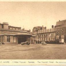 Postales: POSTAL, LE HAVRE, HOTEL FRASCATI, SIN CIRCULAR. Lote 195306333