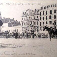 Postales: TOULOUSE. RETORNO DEL XVII CURPO (9 AGOSTO 1919). SALUDO DEL GENERAL PASSAGA A LAS BANDERAS. ANIMADA. Lote 195532055