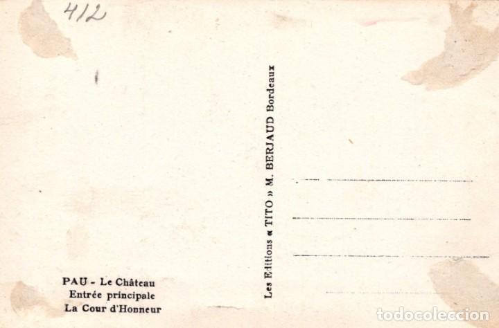 Postales: POSTAL PAU LE CHATEAU ENTREE PRINCIPALE - TITO - Foto 2 - 198603550