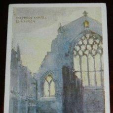 Postales: POSTAL DE EDINBURGH, CHAPEL HOLYROOD, ESCOCIA, CIRCULADA.. Lote 198603973