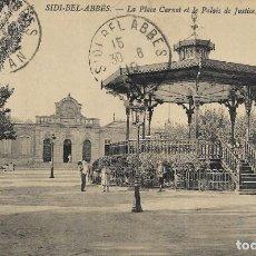 Postales: == PV1451 - POSTAL - SIDI-BEL-ABBÉS - LA PLACE CARNOT ET LE PALAIS DE JUSTICE - 1910. Lote 198841137
