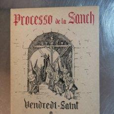 Postales: ÁLBUM DE 12 POSTALES DE PERPINYÀ, PROCESO DE LA SANCH. VENDRE DI SAINT A PERPIGNAN. Lote 217977303
