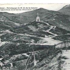 Postales: DAUPHINE- FRANCIA- PÈREGRINAJE A A. SD. DE LA SALETTE - CIRCULADA EL 4 - 4 - 1.921. Lote 221708058