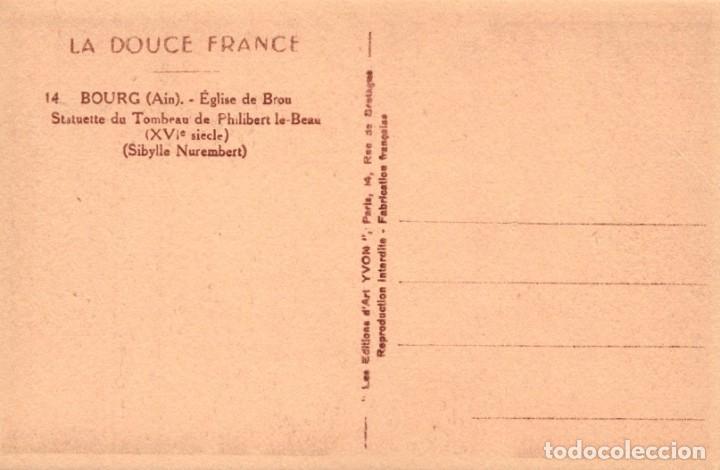 Postales: POSTAL BOURG - EGLISE DE BROU - STATUETTE DU TOMBEAU DE PHILIBERT LE BEAU - LA DOUCE FRANCE - Foto 2 - 222626122