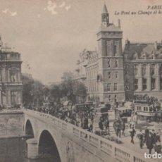 Postales: POSTAL PARIS - LE PONT AU CHANGE ET LE PALAIS DE JUSTICE - ND PHOT - CIRCULADA. Lote 222627362