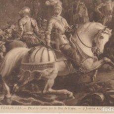 Postales: FRANCIA MUSEO DE VERSALLES LA TOMA DE CALAIS 1916 POSTAL CIRCULADA. Lote 236221490