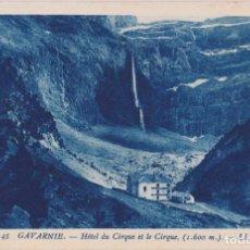 Cartes Postales: FRANCIA, GAVARNIE, EL HOTEL Y EL CIRCO - LEVY ET NEURDEIN Nº45 - S/C. Lote 236620520