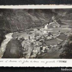 Postales: L'ANDORRE - ST. JULIA DE LORIA VUE GENERAL. POSTAL FOTOGRÁFICA, CIRCULADA. V. CLAVEROL. Lote 240749095