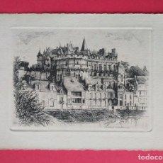 Postales: GRABADO, TARJETA POSTAL- CARTE POSTALE CHATEAU DE D'AMBOISE. Lote 244557985