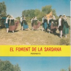 Postales: PERPIGNAN. PERPINYA. FOMENT DE LA SARDANA . ESBART DELS REIS DE MALLORCA ... SIN CIRCULAR. Lote 246165500
