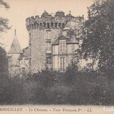 Postales: (5216) POSTAL RAMBOUILLET, FRANCIA - LE CHÁTEAU, TOUR FRANÇOIS - S/CIRCULAR. Lote 254074935