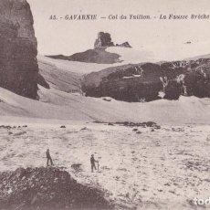 Cartoline: FRANCIA, GAVARNIE, COL DU TAILLON, LA FAUSSE BRÈCHE – EDITEUR BLOC FRÉRES – S/C. Lote 254387875