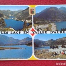 Postales: POST CARD FRANCIA FRANCE HAUTES PYRENEES ALTOS PIRINEOS VALLEE D´AURE LOS LAGOS LES LACS EN EL VALLE. Lote 262594825