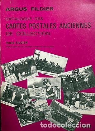 Postales: Catalogue des cartes postales anciennes de collection (Argus Fildier) Tarjetas postales. Francia - Foto 2 - 274584258