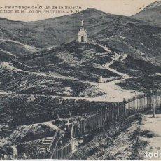 Postales: FRANCIA PEREGRINAJE A NUESTRA SEÑORA DE LA SALEETE 1921 POSTAL CIRCULADA. Lote 277721623
