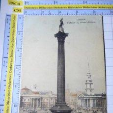 Postales: POSTAL DE REINO UNIDO GRAN BRETAÑA. LONDON LONDRES TRAFALGAR SQ NELSON'S COLUMN. 1839. Lote 278296423