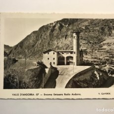 Postales: VALLS D'ANDORRA POSTAL NO.87, ENCAMP ENISORA RADIO ANDORRA, V. CLAVEROL (H.1950?) S/C. Lote 279581638