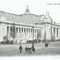 Postales: FRANCIA, POSTAL ANTIGUA, PARIS, LE GRAND PALAIS, SIN CIRCULAR,. Lote 288391518