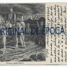 Postales: (PS-66584)POSTAL MANUSCRITA DE JUAN PEDRO ALADRO Y KASTRIOTA DESCENDIENTE DEL HEROE DE ALBANIA. Lote 295722578