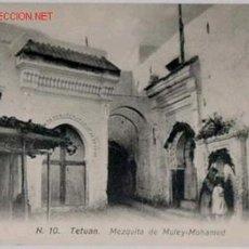 Postales: ANTIGUA POSTAL TETUAN MEZQUITA DE MULEY-MOHAMED - PROTECTORADO MARRUECOS. Lote 965860