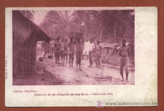 GUINEA ESPAÑOLA. ENTIERRO DE UN CHIQUILLO EN UNA FINCA. FERNANDO POO. PRIMERA ÉPOCA (Postales - Postales Temáticas - Ex Colonias y Protectorado Español)