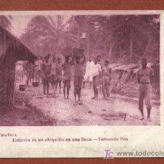 Postales: GUINEA ESPAÑOLA. ENTIERRO DE UN CHIQUILLO EN UNA FINCA. FERNANDO POO. PRIMERA ÉPOCA. Lote 25834345