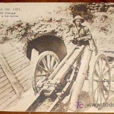 Postales: ANTIGUA POSTAL CAMPAÑA DEL RIF EN MARRUECOS - AÑO 1921 - OCUPACION DEL MONTE GURUGU - CAÑON COGIDO A. Lote 13887729