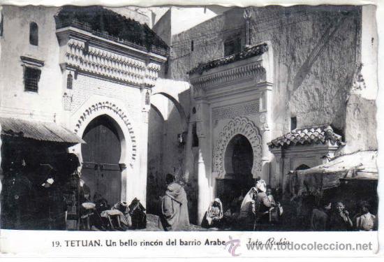 TETUÁN - 19 UN BELLO RINCÓN DEL BARRIO ÁRABE (Postales - Postales Temáticas - Ex Colonias y Protectorado Español)