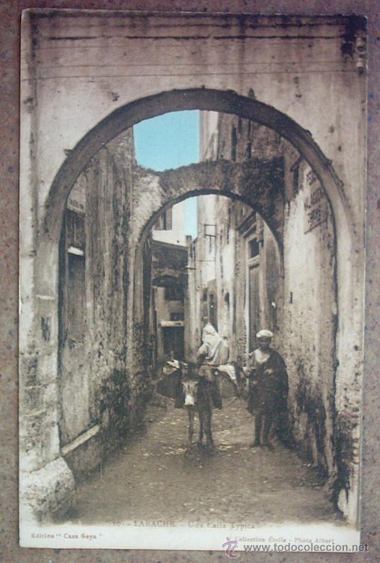 POSTAL ANTIGUA - LARACHE -UNA CALLE TYPICA (Postales - Postales Temáticas - Ex Colonias y Protectorado Español)