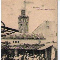 Postales: TETUAN. ZOCO DEL PAN. HAUSER Y MENET. NO CIRCULADA. Lote 17721618