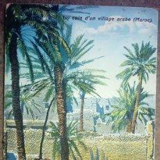Postales: POSTAL ARABE- UN COIN D`UN VILLAGE ARABE (MARROC). Lote 26030145