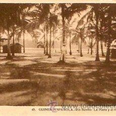 Postales: POSTAL GUINEA ESPAÑOLA RIO BENITO LA PLAZA Y EL RIO. Lote 9981799