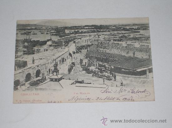 GIBRALTAR . THE MARKETS . EDIC. V.B. CAMBO . CIRCULADA EN 1908 (Postales - Postales Temáticas - Ex Colonias y Protectorado Español)