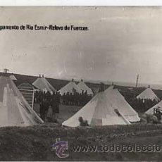 Postales: POSTAL FOTOGRAFICA: CAMPAMENTO DEL RIO ESMIR. RELEVO DE FUERZAS. ( MARRUECOS ) SIN CIRCULAR. Lote 17198736