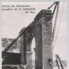 Postales: PEÑÓN DE ALHUCEMAS.- VARADERO DE LA COMPAÑÍA DE MAR.. Lote 20962699