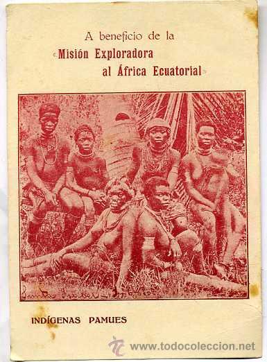 MISIÓN EXPLORADORA AL ÁFRICA ECUATORIAL - INDÍGENAS PAMÚES (Postales - Postales Temáticas - Ex Colonias y Protectorado Español)