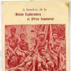 Postales: MISIÓN EXPLORADORA AL ÁFRICA ECUATORIAL - INDÍGENAS PAMÚES. Lote 61113954