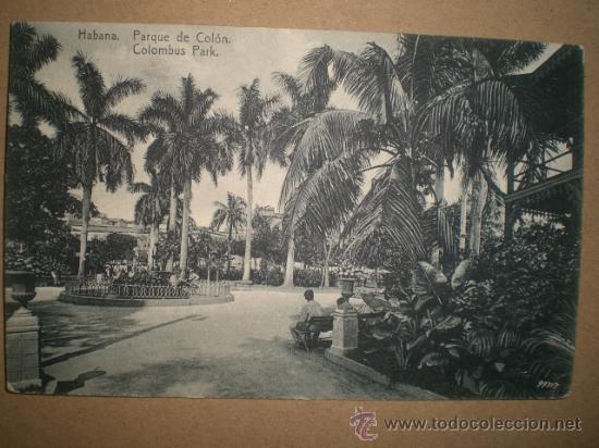HABANA..- PARQUE DE COLÓN.. (Postales - Postales Temáticas - Ex Colonias y Protectorado Español)