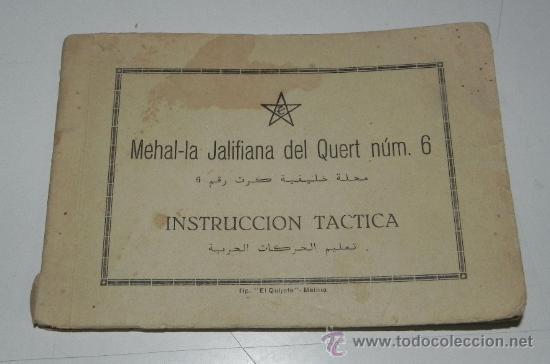 CUADERNILLO MEHAL-LA JALIFIANA DEL QUERT NUM. 6, INTRUCCION TACTICA, 16 DE DICIEMBRE DE 1946, 76 PAG (Postales - Postales Temáticas - Ex Colonias y Protectorado Español)