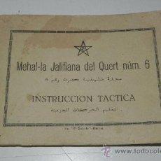 Postales: CUADERNILLO MEHAL-LA JALIFIANA DEL QUERT NUM. 6, INTRUCCION TACTICA, 16 DE DICIEMBRE DE 1946, 76 PAG. Lote 30159381