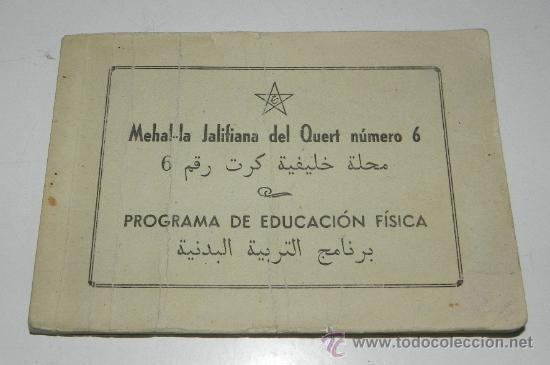 CUADERNILLO MEHAL-LA JALIFIANA DEL QUERT NUM. 6, PROGRAMA DE EDUCACION FISICA, 15 DE AGOSTO DE 1946, (Postales - Postales Temáticas - Ex Colonias y Protectorado Español)