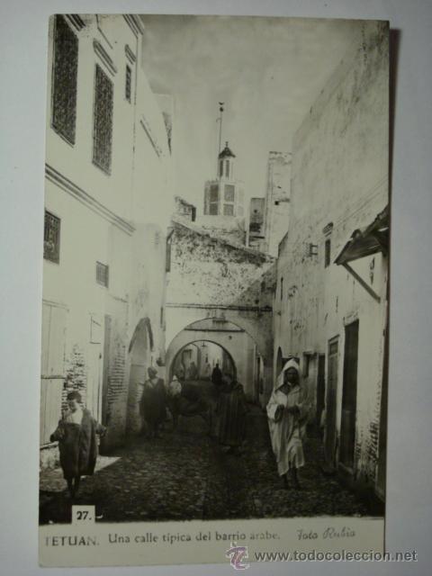 242 TETUAN MARRUECOS CALLE TIPICA BARRIO ARABE (Postales - Postales Temáticas - Ex Colonias y Protectorado Español)