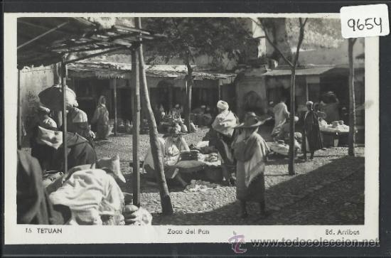 TETUAN - 15 - ZOCO DEL PAN - ED. ARRIBAS - (9654) (Postales - Postales Temáticas - Ex Colonias y Protectorado Español)