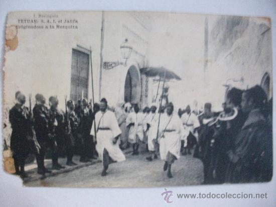 TETUAN : S.A.I. EL JALIFA DIRIGIENDOSE A LA MEZQUITA ... REGULARES, GUARDIA MORA, EL JALIFA , ETC . (Postales - Postales Temáticas - Ex Colonias y Protectorado Español)