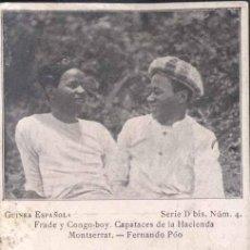 Postales: GUINEA ESPAÑOLA- FRADE Y CONGO-BOY. CAPATACES DE LA HACIENDA MONTSERRAT-FERNANDO POO. Lote 32254392